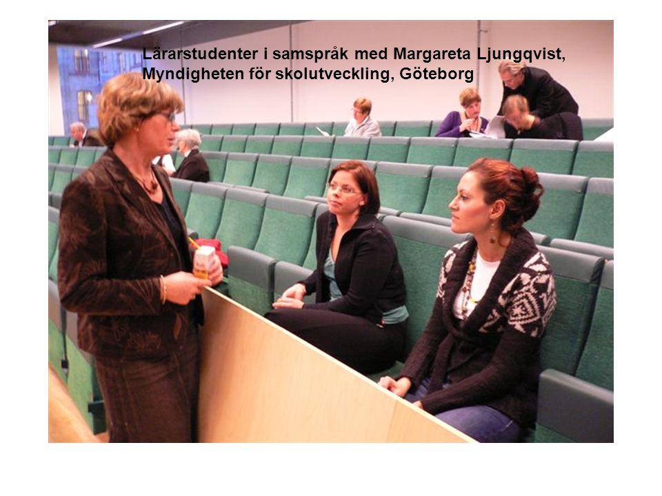 Lärarstudenter i samspråk med Margareta Ljungqvist, Myndigheten för skolutveckling, Göteborg
