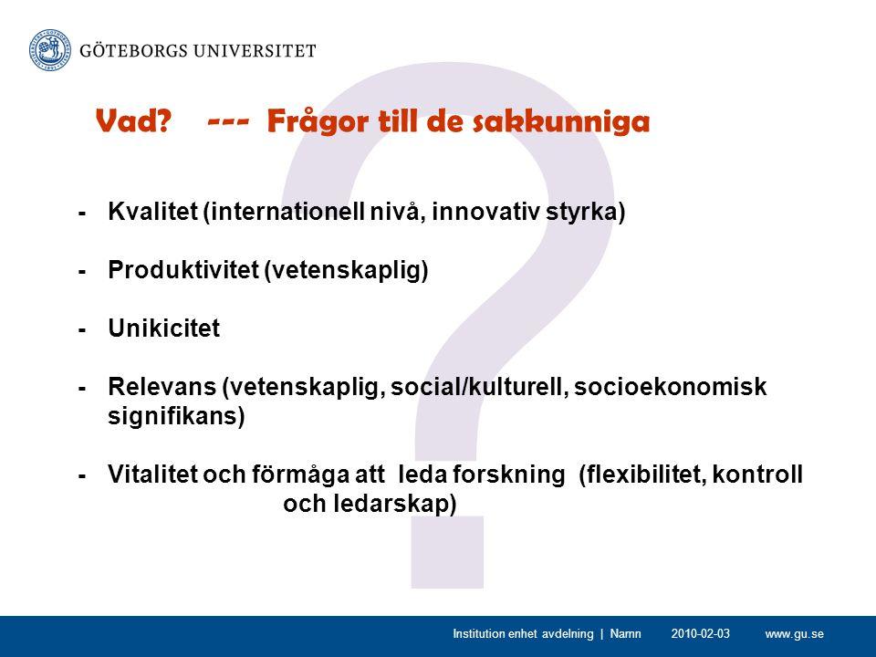 www.gu.se . Institution enhet avdelning | Namn Vad.