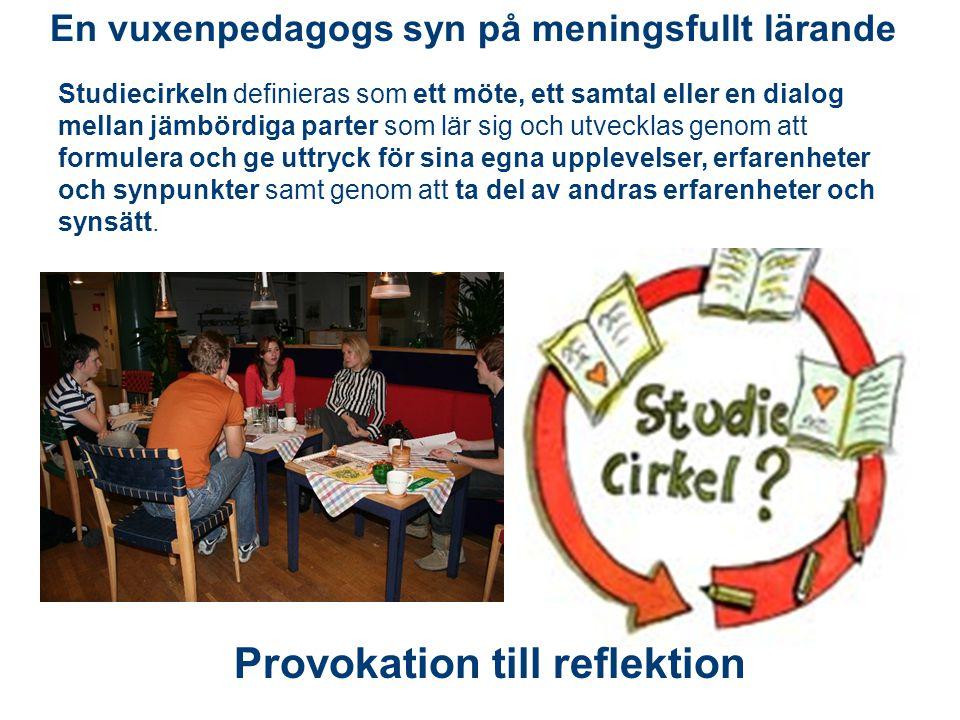 Studiecirkeln definieras som ett möte, ett samtal eller en dialog mellan jämbördiga parter som lär sig och utvecklas genom att formulera och ge uttryc