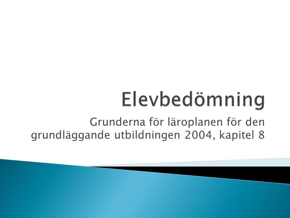 Grunderna för läroplanen för den grundläggande utbildningen 2004, kapitel 8