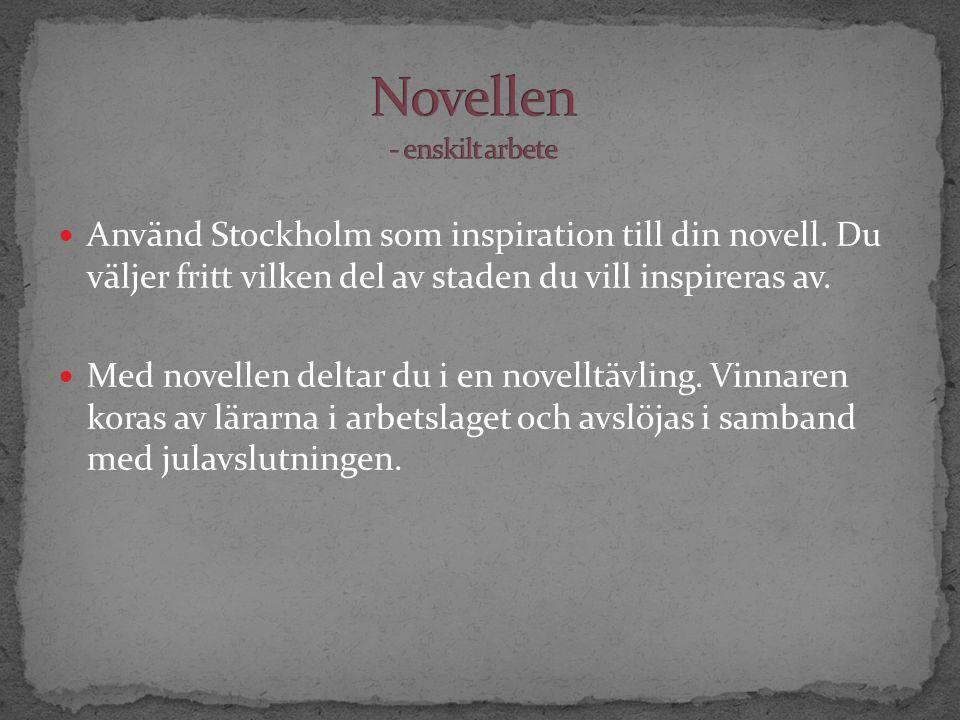 Använd Stockholm som inspiration till din novell.