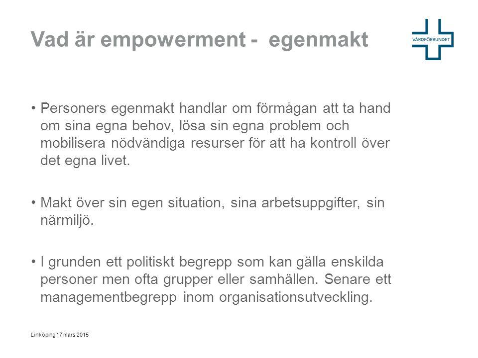 Vad är empowerment - egenmakt Personers egenmakt handlar om förmågan att ta hand om sina egna behov, lösa sin egna problem och mobilisera nödvändiga r