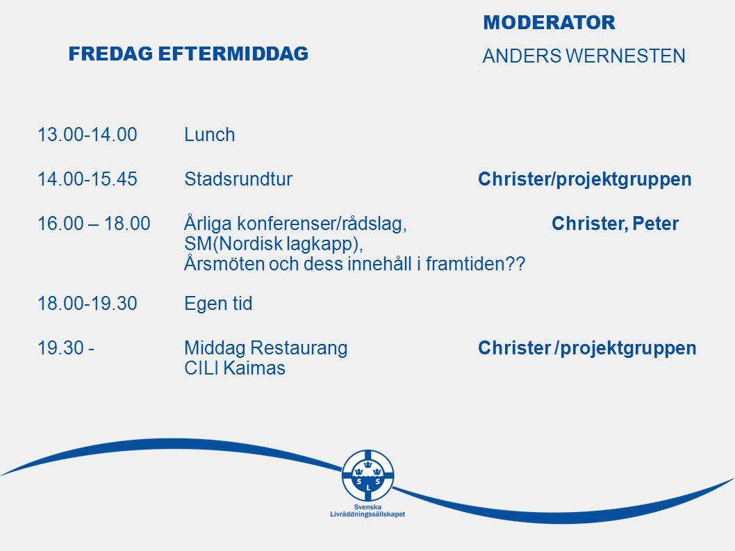 13.00-14.00Lunch 14.00-15.45StadsrundturChrister/projektgruppen 16.00 – 18.00Årliga konferenser/rådslag,Christer, Peter SM(Nordisk lagkapp), Årsmöten och dess innehåll i framtiden .