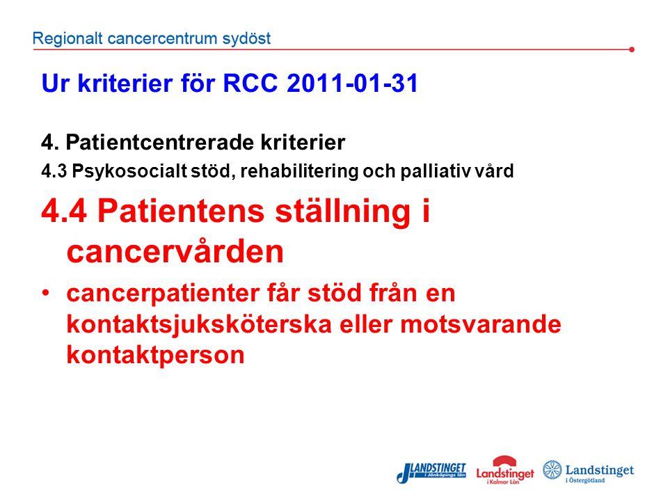 Ur kriterier för RCC 2011-01-31 4.