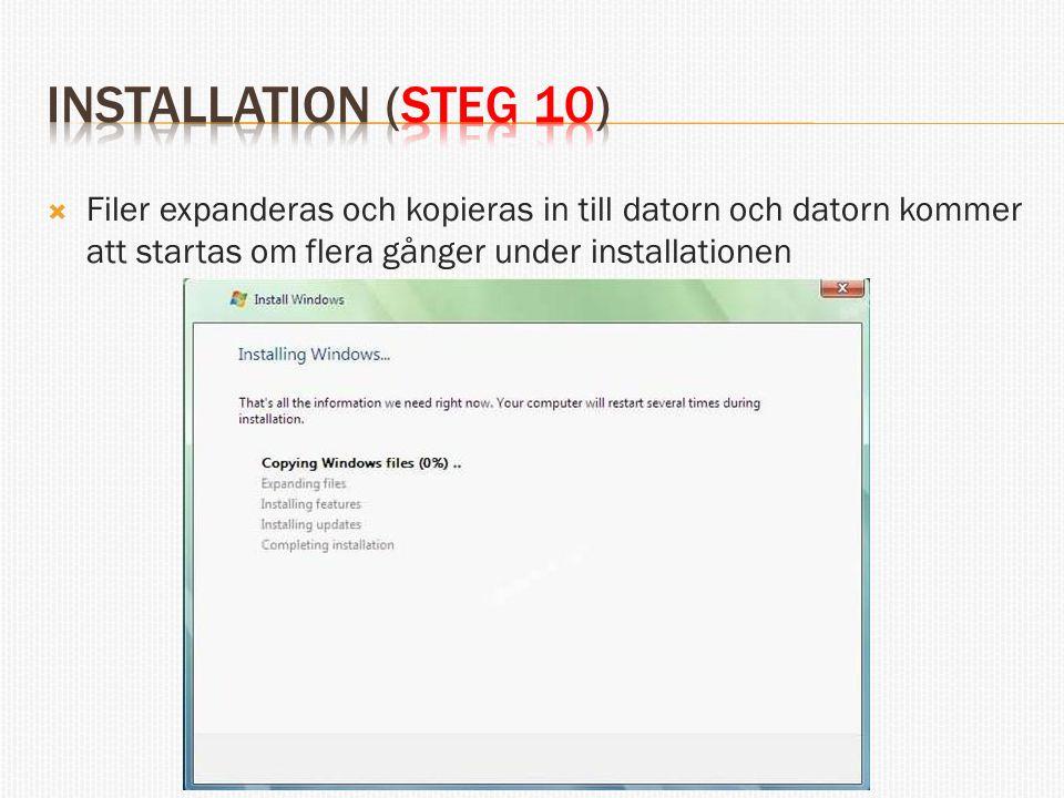  Filer expanderas och kopieras in till datorn och datorn kommer att startas om flera gånger under installationen