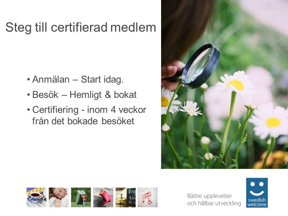 Steg till certifierad medlem Anmälan – Start idag.