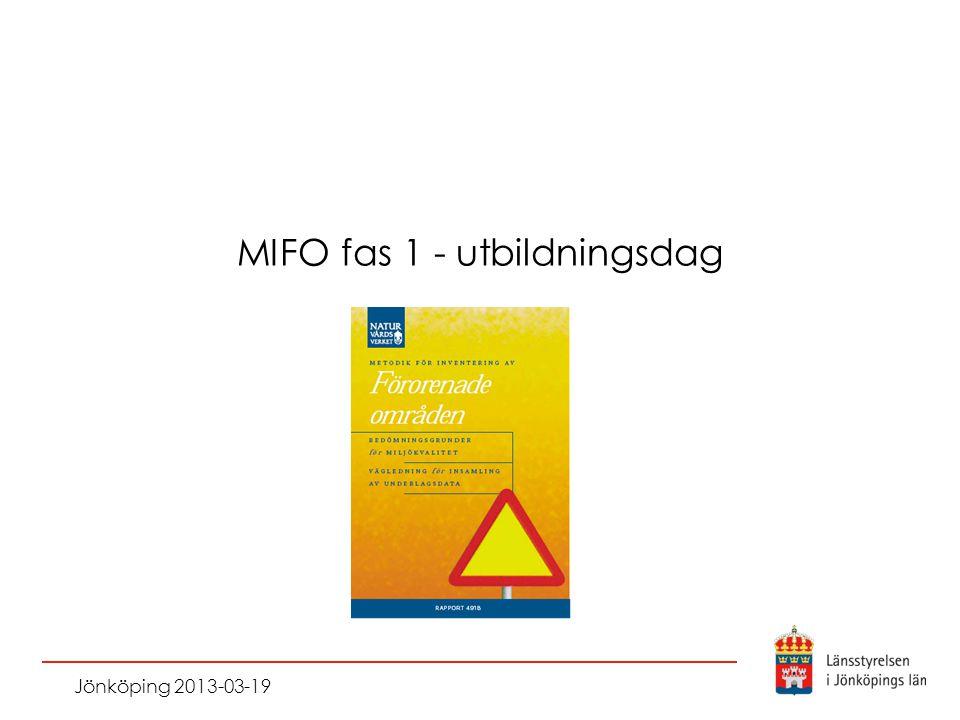 MIFO fas 1 - utbildningsdag Jönköping 2013-03-19