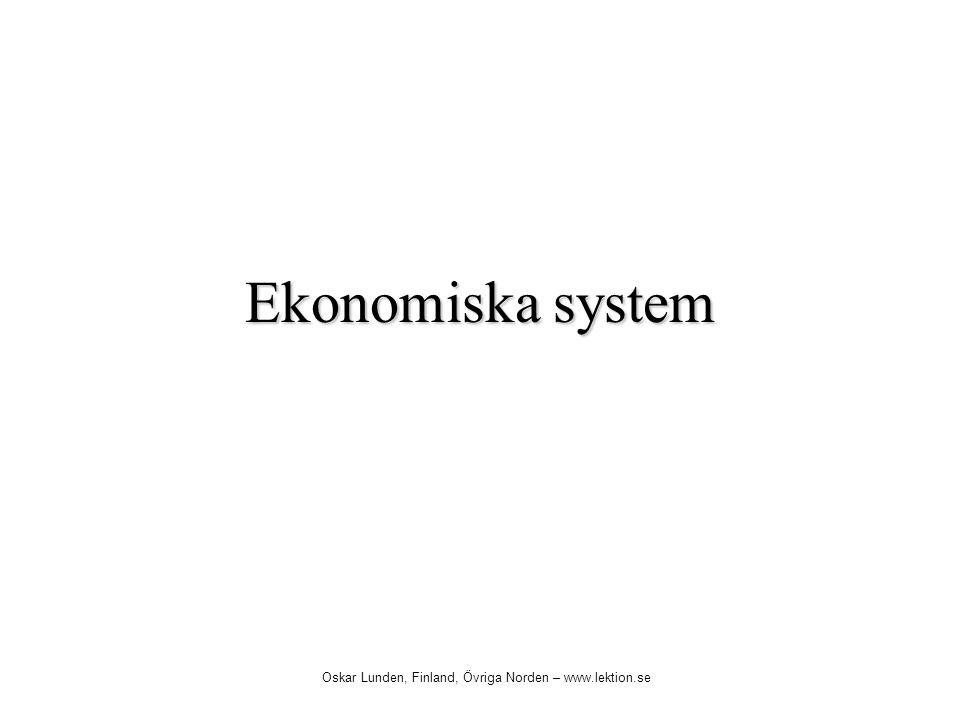 Ekonomiska system Oskar Lunden, Finland, Övriga Norden – www.lektion.se