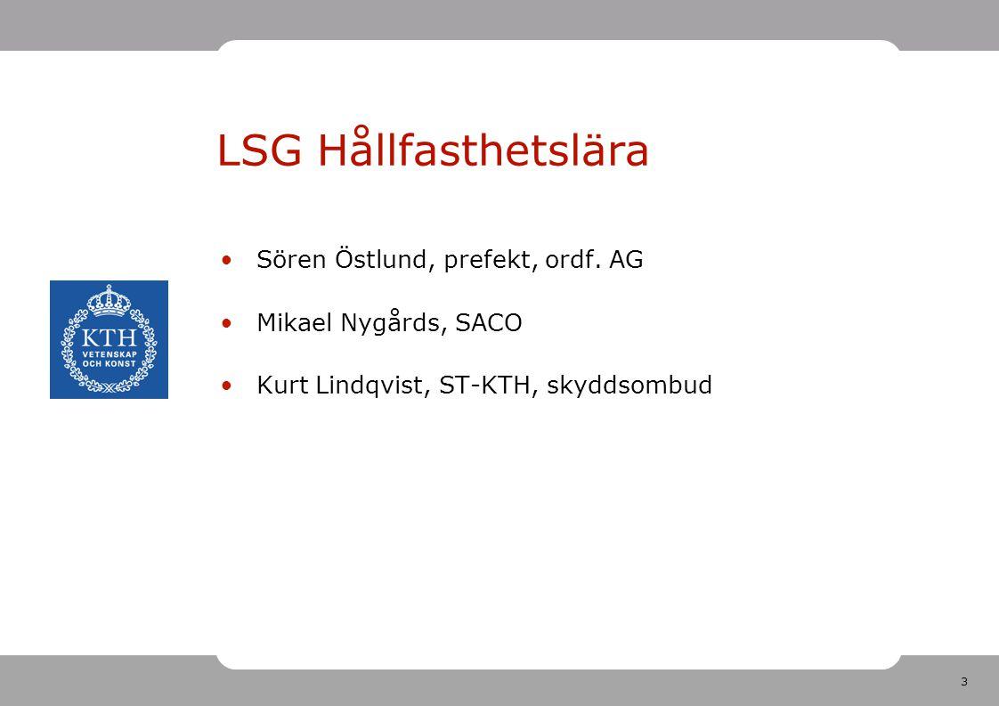 3 LSG Hållfasthetslära Sören Östlund, prefekt, ordf.