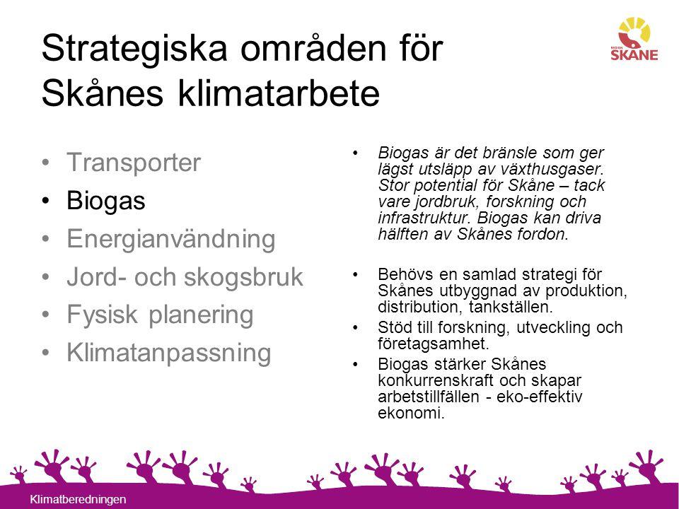 12 Klimatberedningen Strategiska områden för Skånes klimatarbete Biogas är det bränsle som ger lägst utsläpp av växthusgaser. Stor potential för Skåne