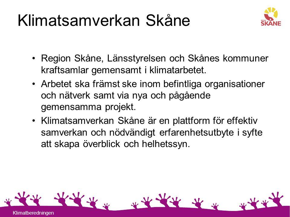 18 Klimatberedningen Klimatsamverkan Skåne Region Skåne, Länsstyrelsen och Skånes kommuner kraftsamlar gemensamt i klimatarbetet. Arbetet ska främst s