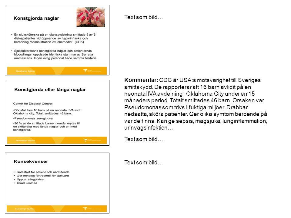 Text som bild… Kommentar: CDC är USA:s motsvarighet till Sveriges smittskydd. De rapporterar att 16 barn avlidit på en neonatal IVA avdelning i Oklaho