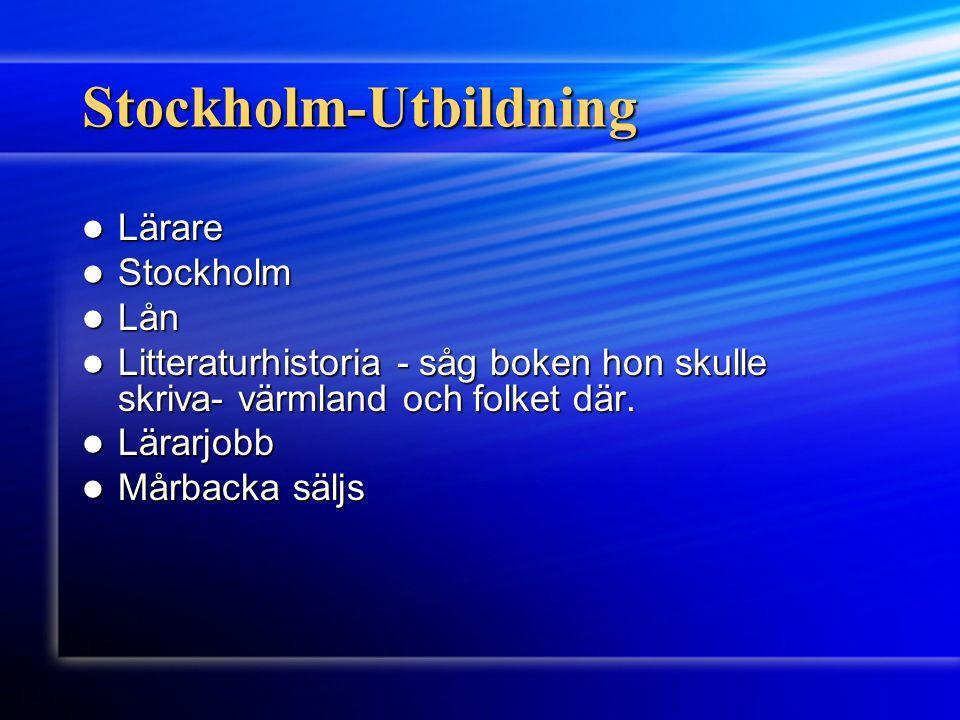 Stockholm-Utbildning Lärare Lärare Stockholm Stockholm Lån Lån Litteraturhistoria - såg boken hon skulle skriva- värmland och folket där. Litteraturhi