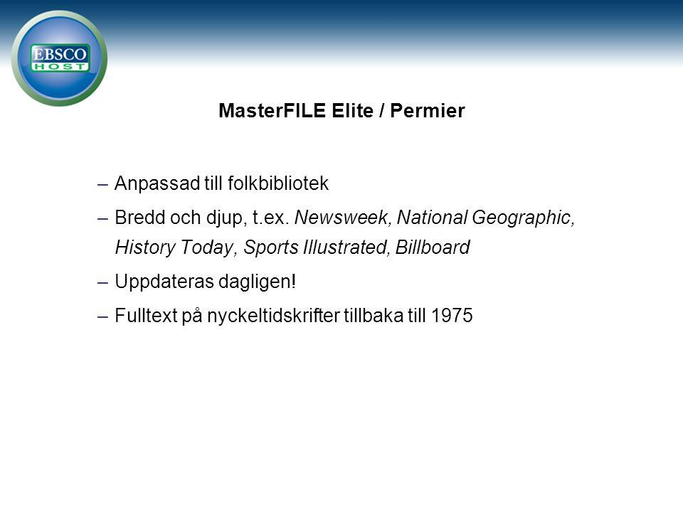 MasterFILE Elite / Permier –Anpassad till folkbibliotek –Bredd och djup, t.ex.
