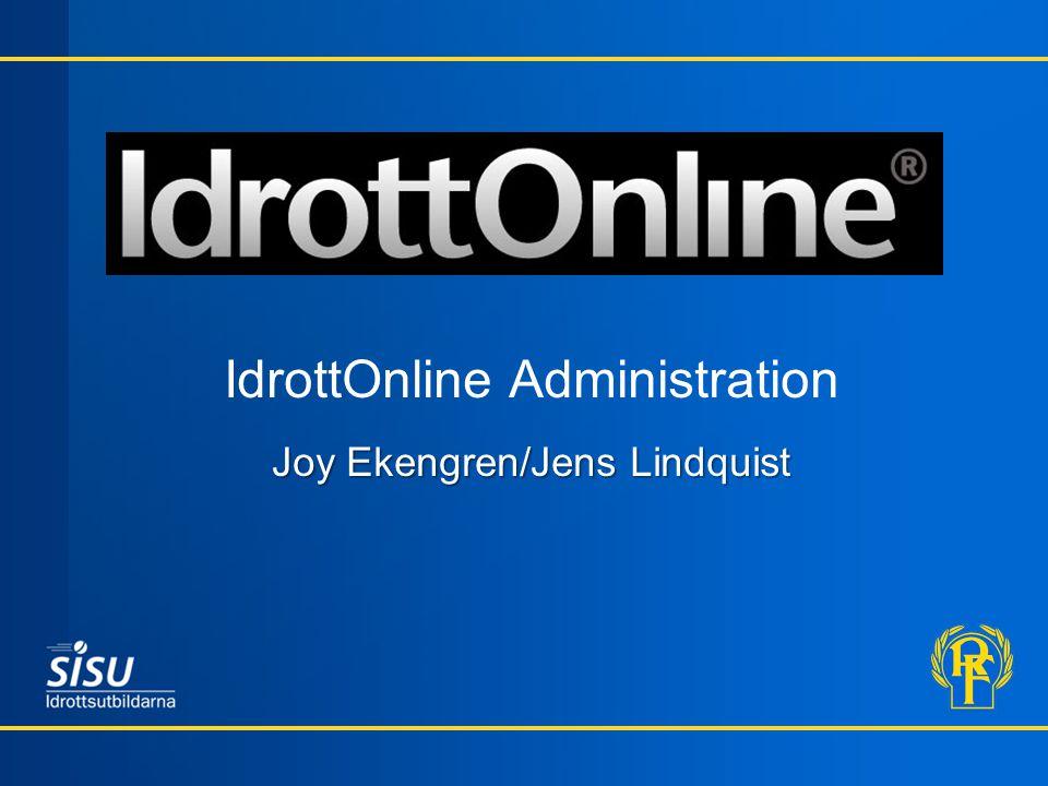 IdrottOnline Administration Joy Ekengren/Jens Lindquist