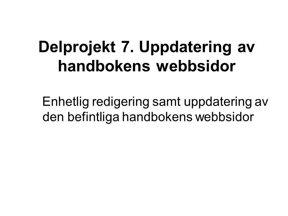 Delprojekt 7.