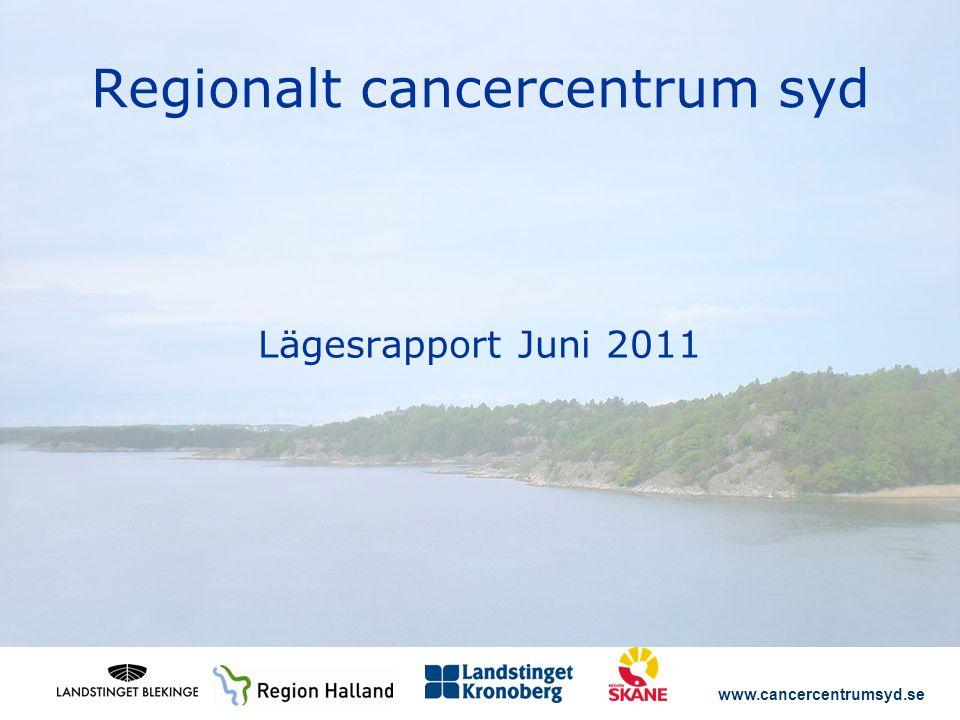 www.cancercentrumsyd.se Varför – en nationell cancerstrategi.