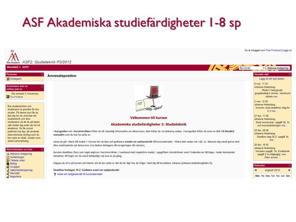 ASF Akademiska studiefärdigheter 1-8 sp Åbo Akademi - Domkyrkotorget 3 - 20500 Åbo 14
