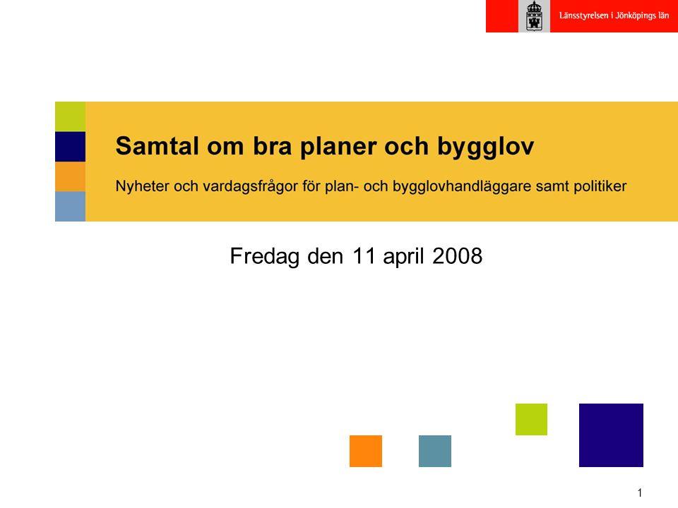 1 Fredag den 11 april 2008