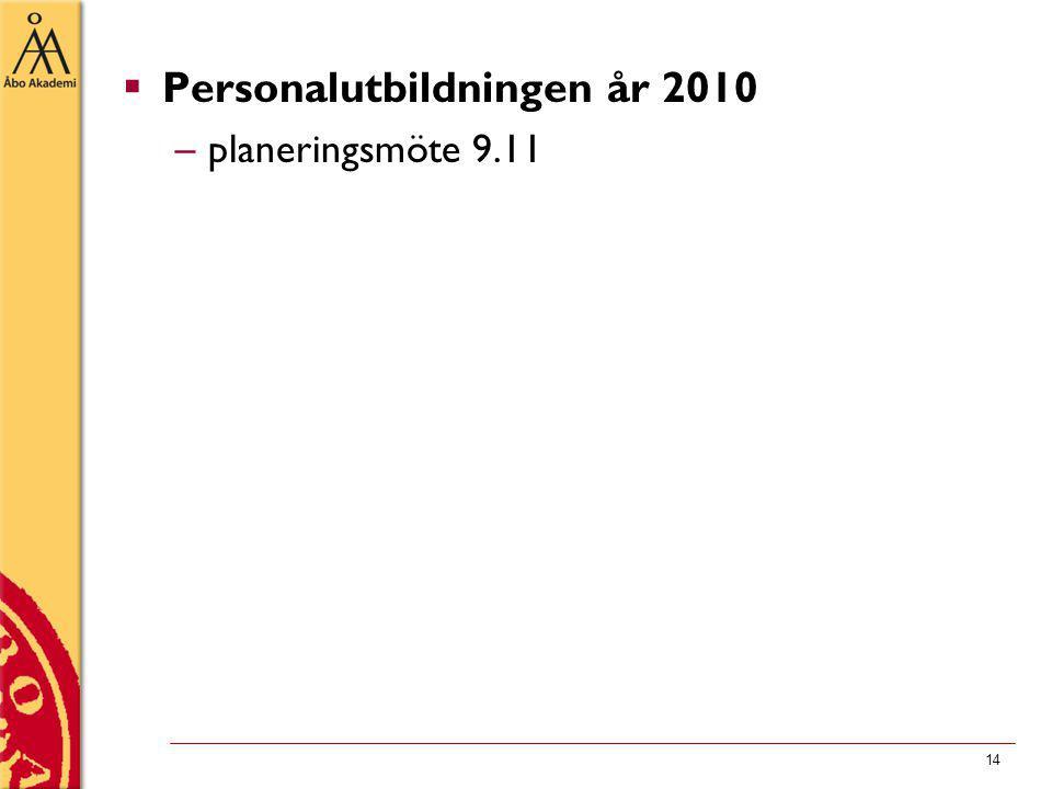 14  Personalutbildningen år 2010 –planeringsmöte 9.11