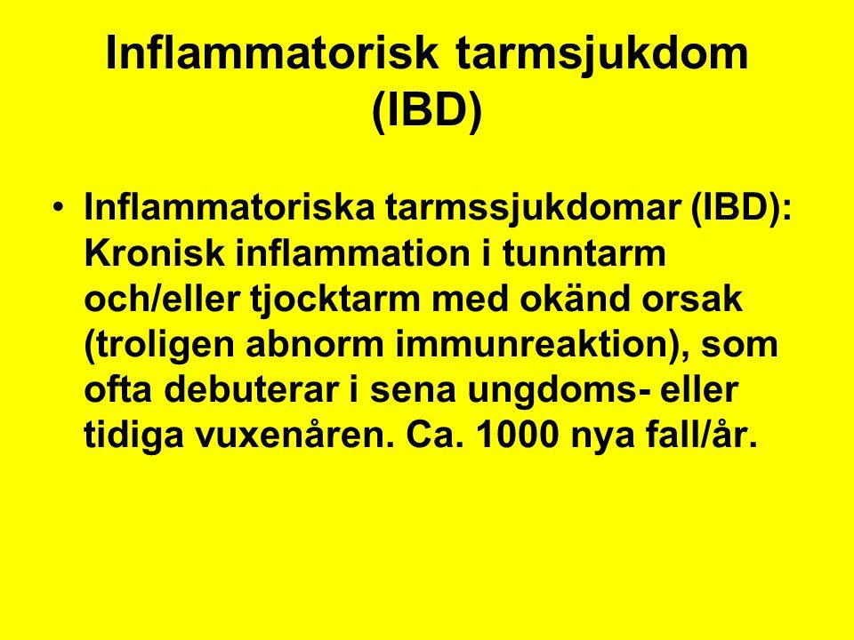 Inflammatorisk tarmsjukdom (IBD) Inflammatoriska tarmssjukdomar (IBD): Kronisk inflammation i tunntarm och/eller tjocktarm med okänd orsak (troligen abnorm immunreaktion), som ofta debuterar i sena ungdoms- eller tidiga vuxenåren.