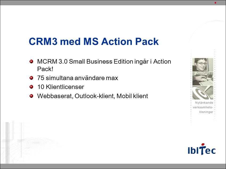 Moduler i MCRM 3.0 Sales Process Mgmt Kvalificera Leads Hantera Opportunities, kontakter, konton Service Mgmt Samtals-routing och –tilldelning Köhantering Supportärenden Loggning Progressövervakning supportärenden...