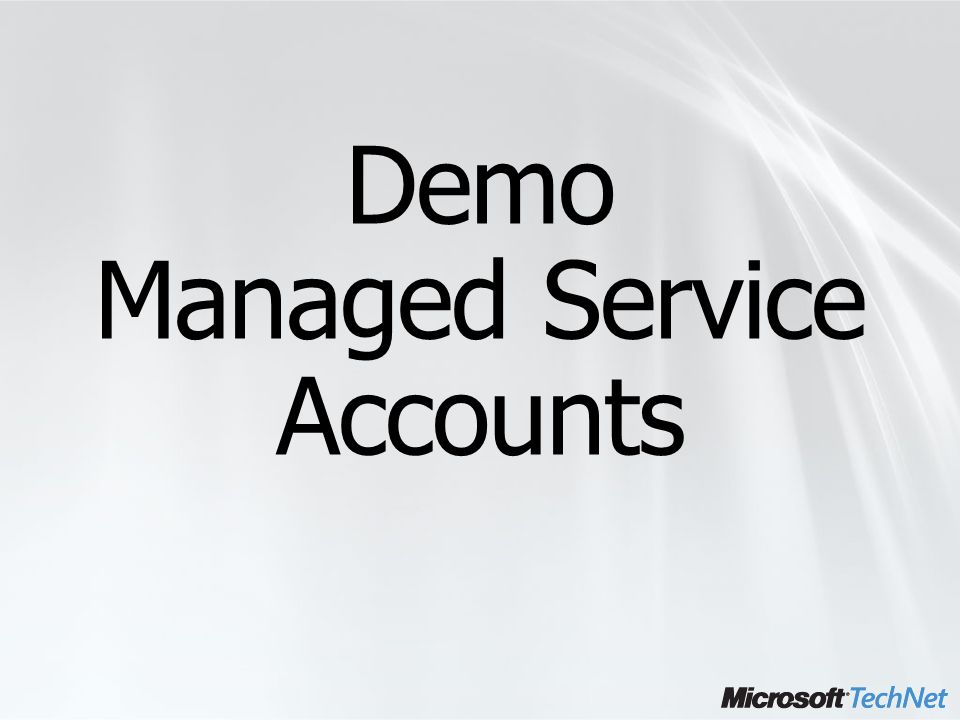 Demo Managed Service Accounts