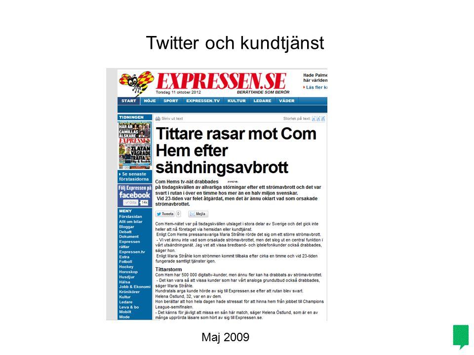 Maj 2009 Twitter och kundtjänst