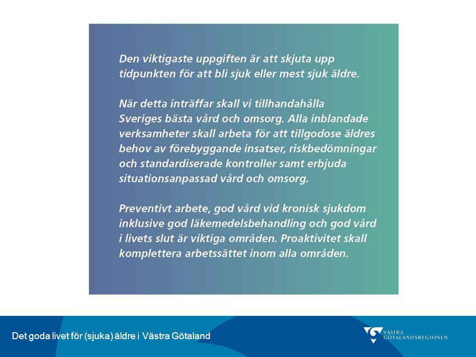 Det goda livet för (sjuka) äldre i Västra Götaland