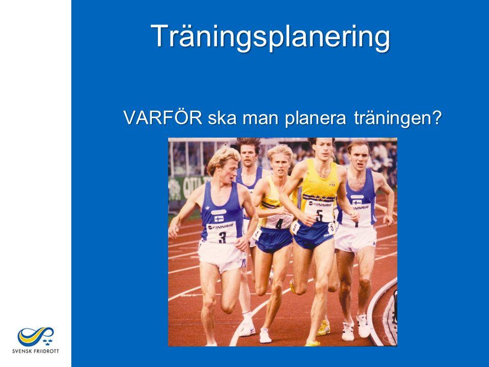 VARFÖR ska man planera träningen? Träningsplanering