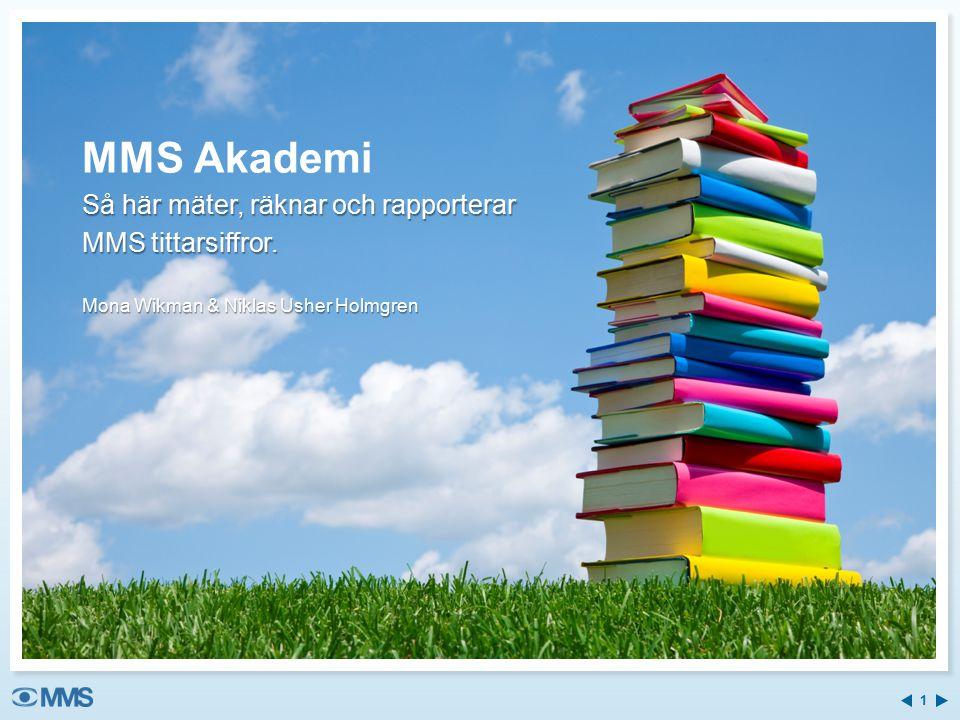 MMS Akademi Så här mäter, räknar och rapporterar MMS tittarsiffror.