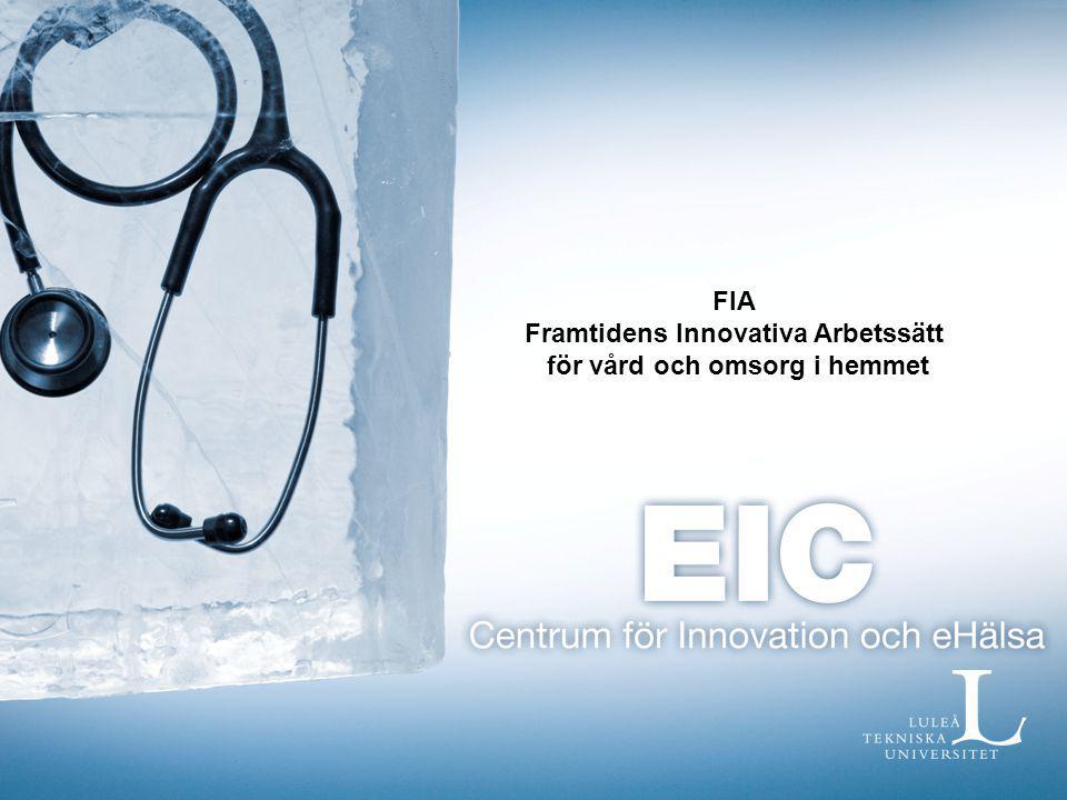 Sammantagna effekter inom FIA projektet Ökad effektivitet Ökad tillgänglighet och vårdkvalitet Fler vårdkontakter handläggs Ökad trygghet för äldre, bättre uppföljning av vårdinsatser, säkrare vård Enklare och lättare kontakter, fler nöjda patienter/kunder Ökad attraktivitet som arbetsgivare Sänkta kostnader?