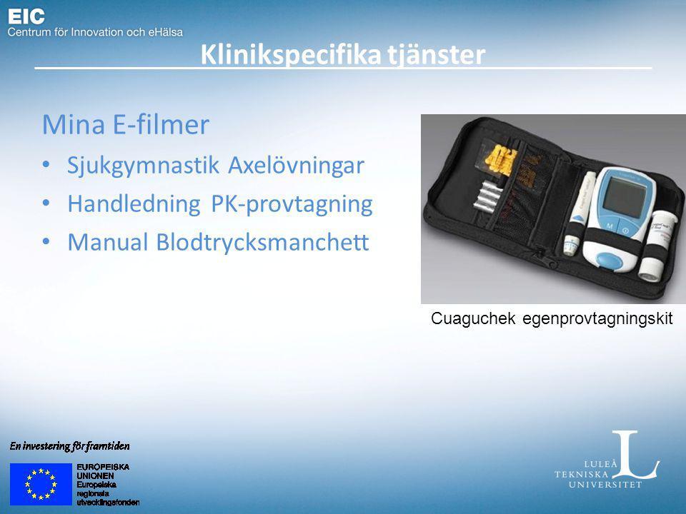 Klinikspecifika tjänster Mina E-filmer Sjukgymnastik Axelövningar Handledning PK-provtagning Manual Blodtrycksmanchett Cuaguchek egenprovtagningskit