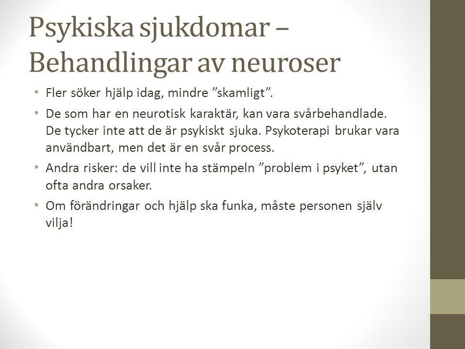 """Psykiska sjukdomar – Behandlingar av neuroser Fler söker hjälp idag, mindre """"skamligt"""". De som har en neurotisk karaktär, kan vara svårbehandlade. De"""