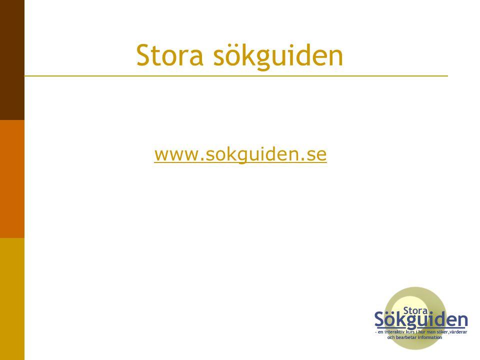 Exempel  Sökteknik - akvariet http://stora-sok.bth.se/icm.aspx?PageId=64 http://stora-sok.bth.se/icm.aspx?PageId=64  Sökord – MeSH & Sökschema http://stora-sok.bth.se/icm.aspx?PageId=103 http://stora-sok.bth.se/icm.aspx?PageId=103  Checklista http://www.sokguiden.se/icm.aspx?PageId=70 http://www.sokguiden.se/icm.aspx?PageId=70  Rätt databas - Jfr Referensdatabas med Google Scholar http://www.sokguiden.se/icm.aspx?PageId=87 http://www.sokguiden.se/icm.aspx?PageId=87  Referensmaskinen http://stora-sok.bth.se/iCM.aspx?PageId=106 http://stora-sok.bth.se/iCM.aspx?PageId=106