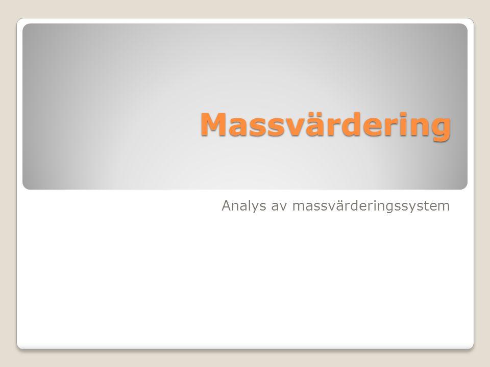 Massvärdering Analys av massvärderingssystem