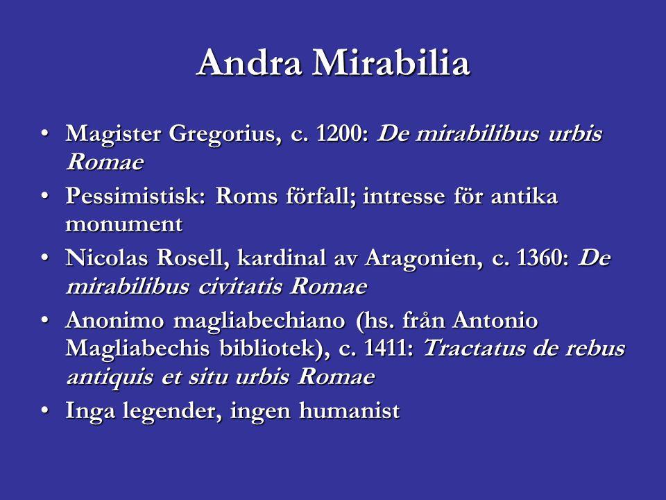 Andra Mirabilia Magister Gregorius, c. 1200: De mirabilibus urbis RomaeMagister Gregorius, c.