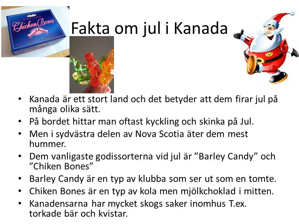 Översättning Svenska: Franska: Julafton Veillé de Noël Julgodis Noël Bonbon Julmat Norriture Noël Julklapp Cadeau de Noël Jultomte Pére Noël