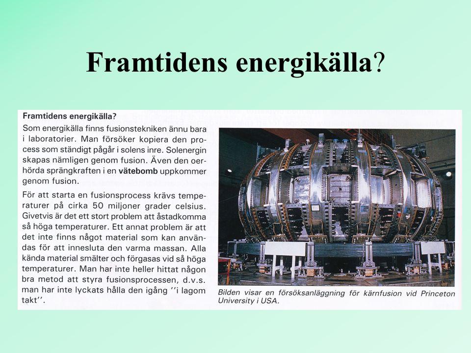 Framtidens energikälla?