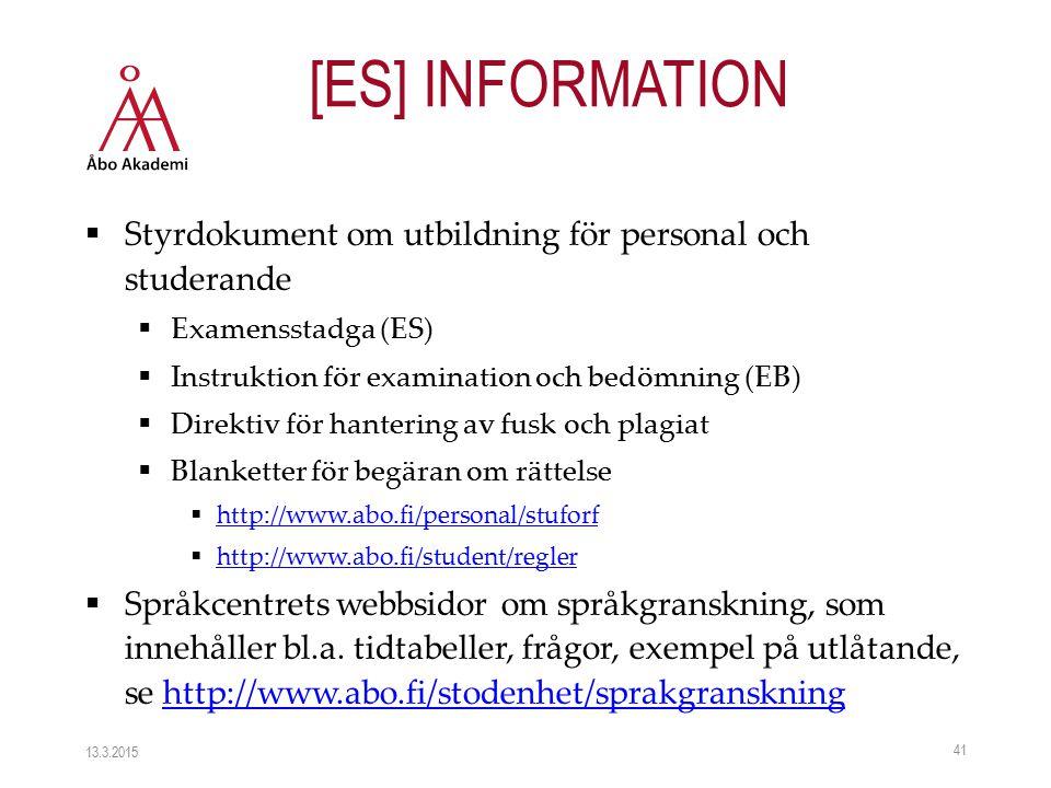  Styrdokument om utbildning för personal och studerande  Examensstadga (ES)  Instruktion för examination och bedömning (EB)  Direktiv för hanterin
