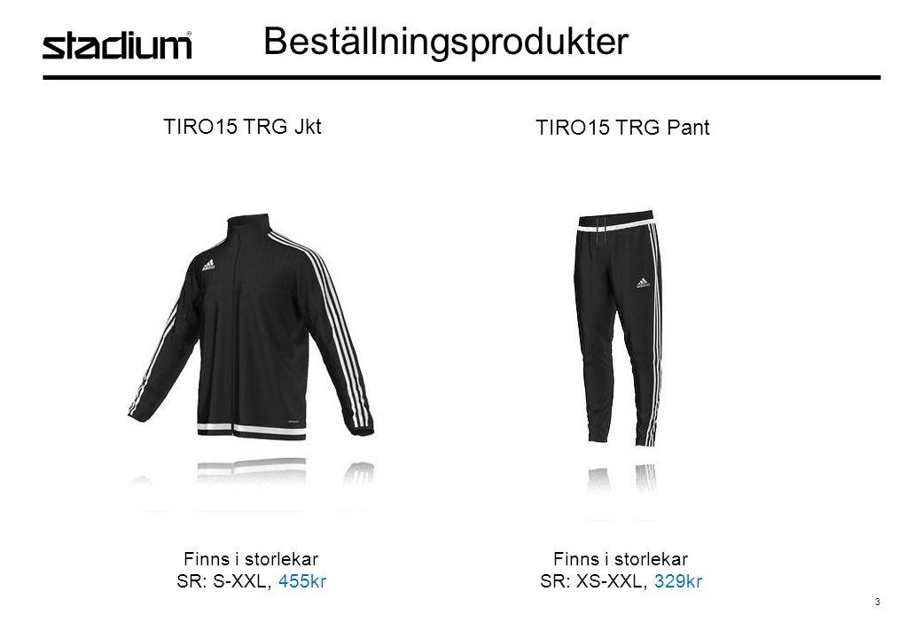 3 Beställningsprodukter TIRO15 TRG Jkt TIRO15 TRG Pant Finns i storlekar SR: S-XXL, 455kr Finns i storlekar SR: XS-XXL, 329kr
