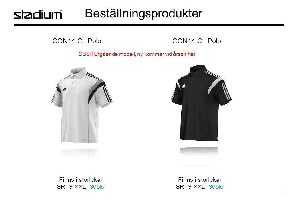 4 Beställningsprodukter CON14 CL Polo Finns i storlekar SR: S-XXL, 305kr Finns i storlekar SR: S-XXL, 305kr OBS!.