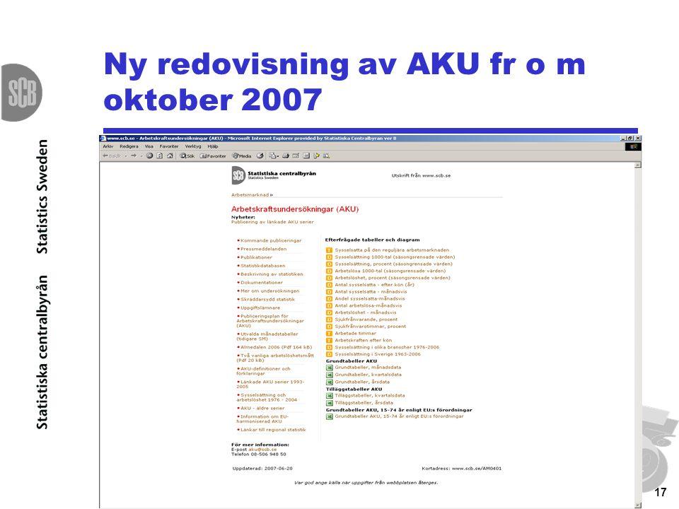 17 Ny redovisning av AKU fr o m oktober 2007