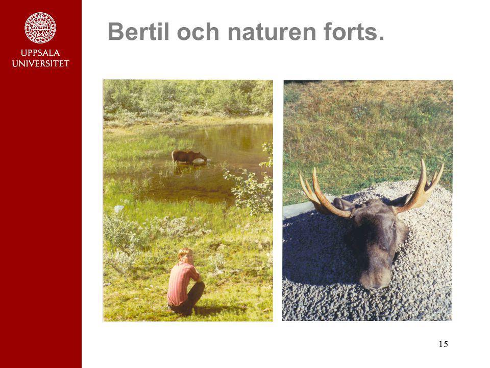 15 Bertil och naturen forts.
