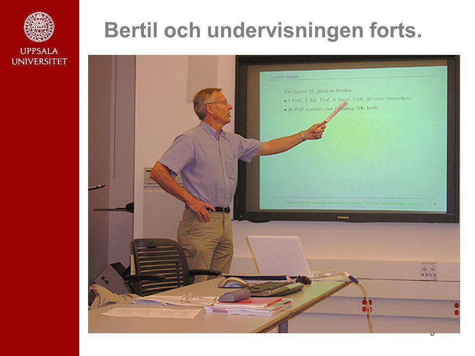 8 Bertil och undervisningen forts.