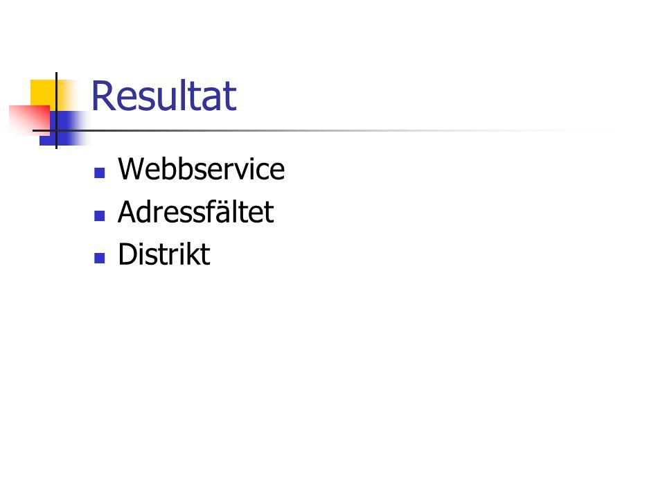 Resultat Webbservice Adressfältet Distrikt