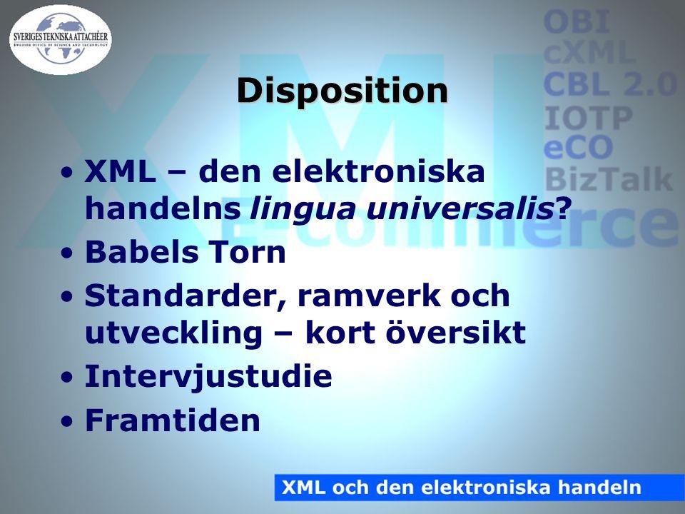 Disposition XML – den elektroniska handelns lingua universalis.