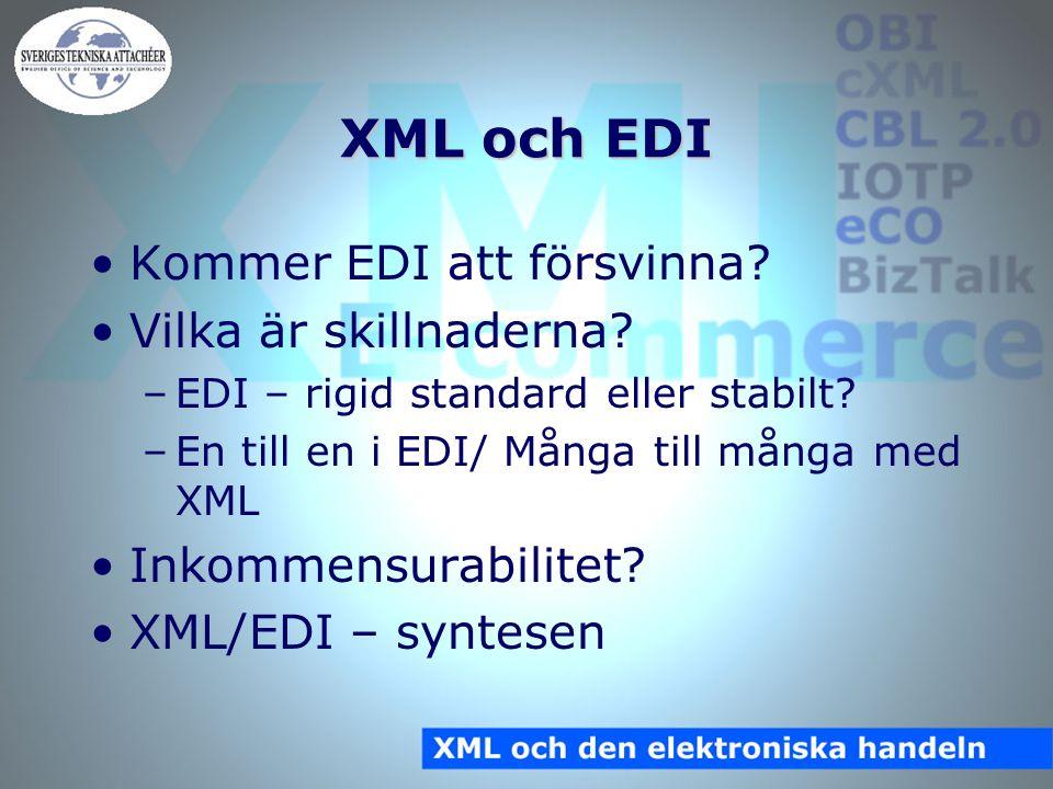 XML och EDI Kommer EDI att försvinna. Vilka är skillnaderna.