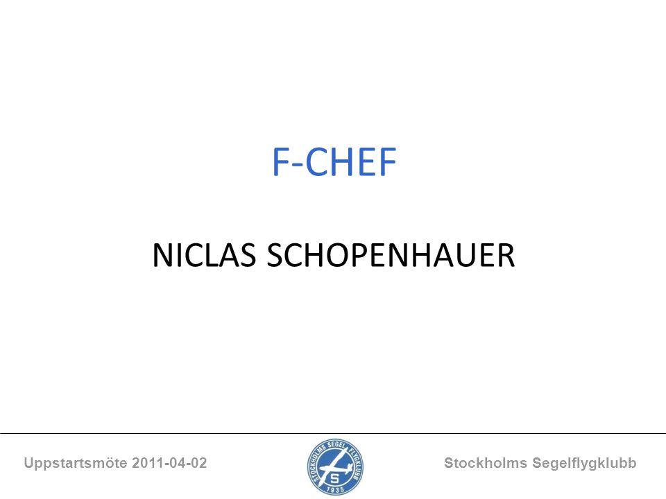 F-CHEF NICLAS SCHOPENHAUER Uppstartsmöte 2011-04-02 Stockholms Segelflygklubb