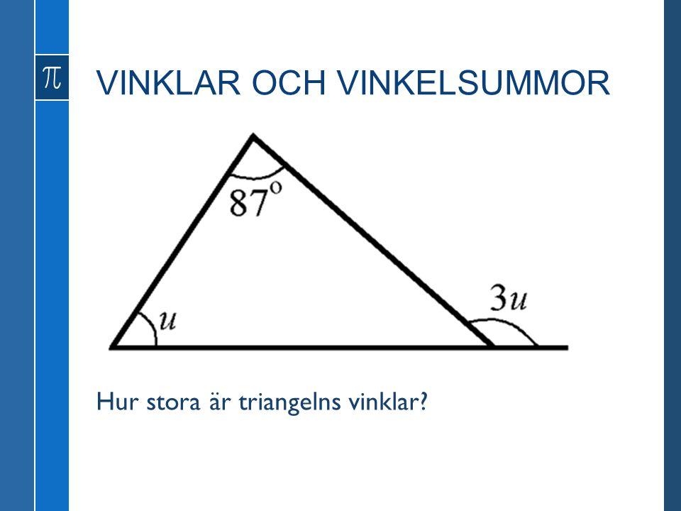 Hur stora är triangelns vinklar?
